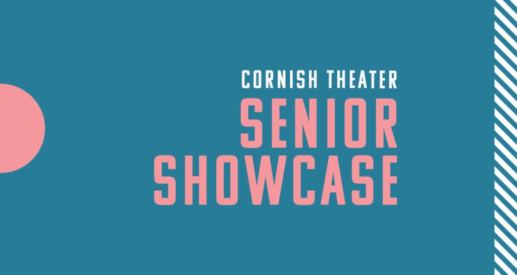 A web header for the Cornish Theater Senior Showcase.